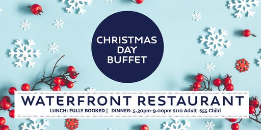 Christmas Day At The Waterfront - Breakfast or Dinner