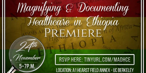 Magnifying and Documenting Healthcare in Ethiopia Premiere