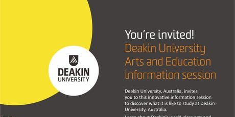 Deakin University Arts and Education Information Session tickets