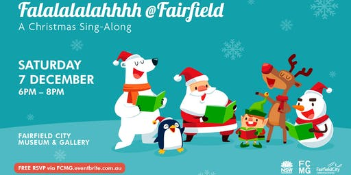 Falalalalahhhh @ Fairfield: A Christmas sing-along!