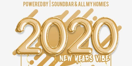New Years Eve Celebration (All My Homies & Soundbar) tickets
