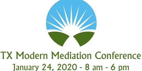Texas Modern Mediation Conference tickets