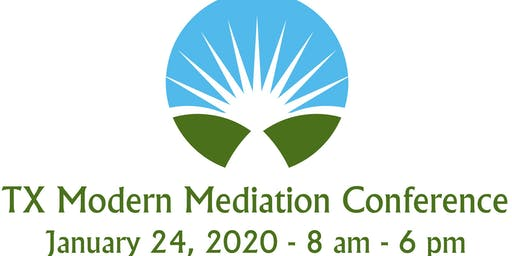 Texas Modern Mediation Conference