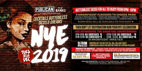 Cocktails, Bottomless Tacos and Dreams NYE at Publican, Mornington! tickets