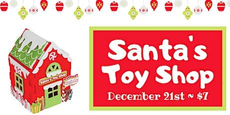 Kids Craft: Santa's Toy Shop tickets