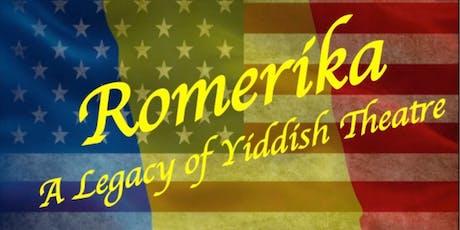 'Romerika': A Legacy of Yiddish Theatre tickets