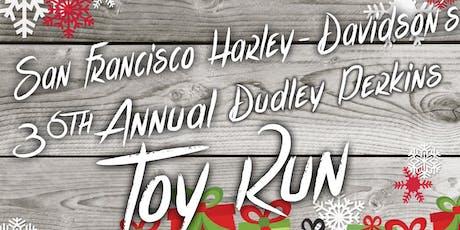 San Francisco H-D 36th Annual Dudley Perkins Toy Run! tickets