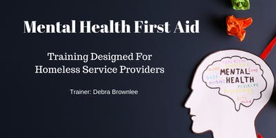 Mental Health First Aid for Homeless Service Providers- Youth/Young *****