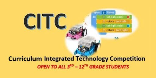 Curriculum Integrated Technology Competition – CITC - January 25th, 2020