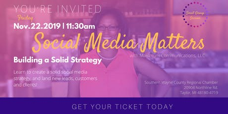 Social Media Matters: Building a Solid Strategy (Small Group Session) tickets