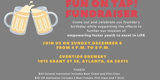 FUN ON TAP!  Fundraiser Benefiting Foster Youth