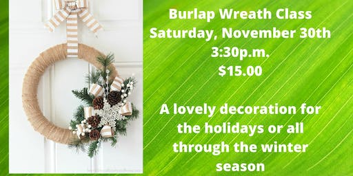 Burlap Wreath Making Class