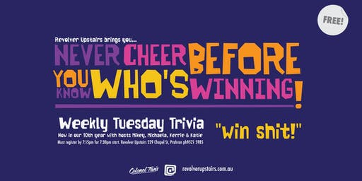 NEVER CHEER BEFORE YOU KNOW WHO'S WINNING (TRIVIA)
