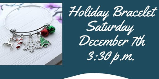 Holiday Bracelet Making Class