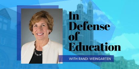 In Defense of Education with Randi Weingarten tickets