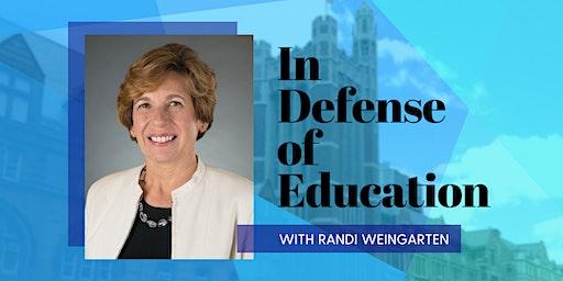 In Defense of Education with Randi Weingarten