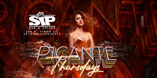 PiCante International Thursdays at SiP - No Cover - 21+