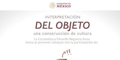 Interpretación del objeto, una construcción de cultura