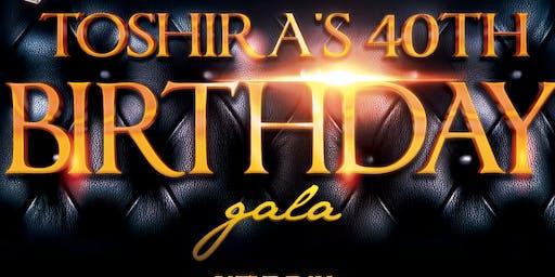 Toshira's 40th Birthday Celebration