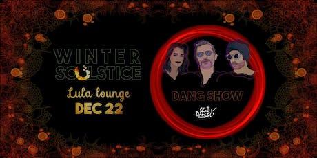 Dang Show - Winter SoUlstice tickets