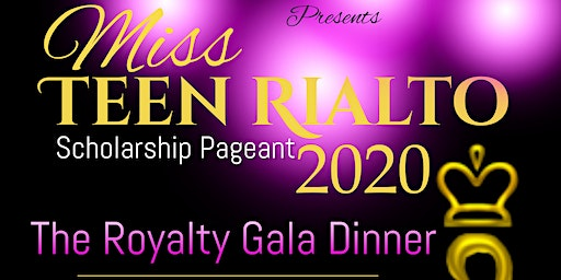 Miss Teen Rialto Scholarship Pageant Royal Gala Di
