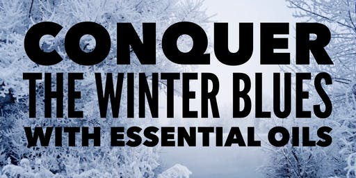 Conquer the Winter Blues with Essential Oils