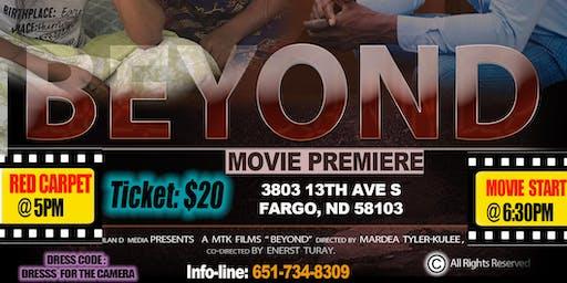 """BEYOND"""" MOVIE PREMIERE - Fargo, ND"""