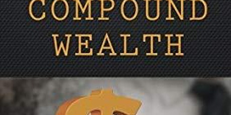 Meetup Sponsor for The Magic of Compound Wealth Real Estate Investing Strategies  tickets