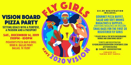 Fly Girls have 2020 Vision - Vision Board Pizza Party tickets