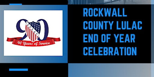 Rockwall County LULAC End of Year Celebration
