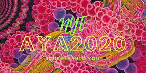 AYA 2020 NYE Journey Into You for Holistic Healers & Lightworkers