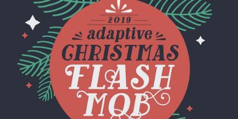 Adaptive Christmas Flash Mob Reception