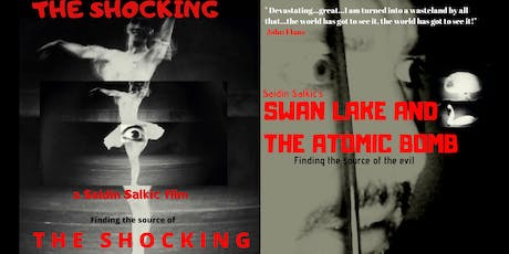 Saidin Salkic's The Shocking & Swan Lake and the Atomic Bomb tickets