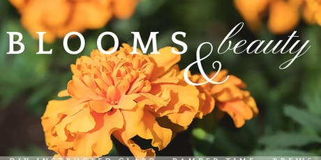Blooms + Beauty: A DIY Floral Class and Time to Pamper Yourself tickets