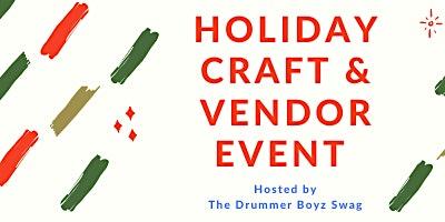 Holiday Craft and Vendor Event