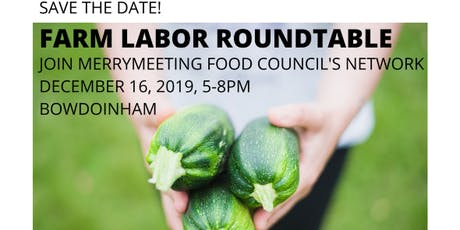 Farm Labor Roundtable tickets