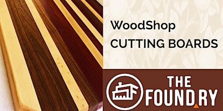 Cutting Board Class - Woodworking tickets