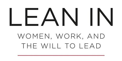 Lean In: Empowering Women at Work and at Home