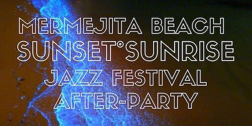 MERMEJITA BEACH SUNSET°SUNRISE JAZZ FESTIVAL AFTER-PARTY