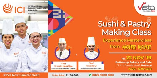 Sushi & Pastry Making Class. Experience Masterclass from Hongkong !