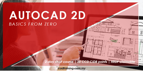 AutoCAD 2D Basics from zero | 2-day Short Course | 20 CCD CIDB points tickets