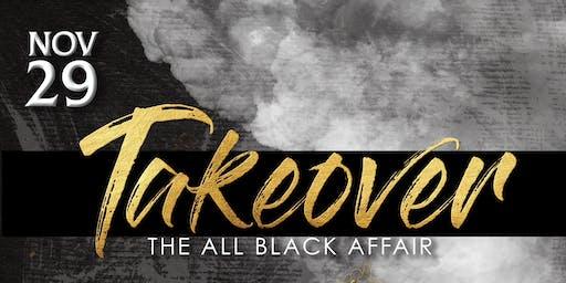 TAKEOVER - The All Black Affair