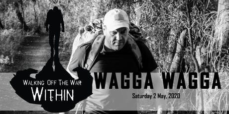 Walking Off The War Within 2020 - Wagga Wagga tickets