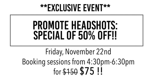 Promote Headshots - Exclusive Savings Event