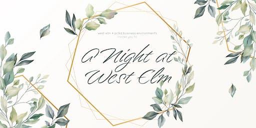 A Night at West Elm - Virginia Beach