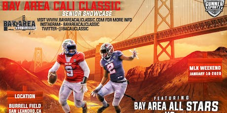 2020 BAY AREA CALI CLASSIC SENIOR SHOWCASE FEATURING NORCAL ALL STARS! tickets