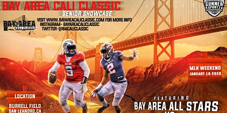 "2020 BAY AREA CALI CLASSIC SENIOR SHOWCASE ""BAY vs VALLEY"" ALL-STARS!! tickets"