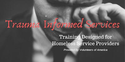Trauma Informed Services for Homeless Service Providers- *****/Family