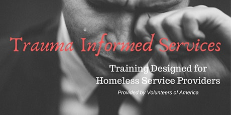 Trauma Informed Services for Homeless Service Providers- Youth/Young Adult tickets