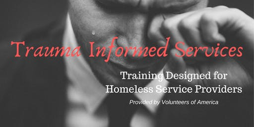 Trauma Informed Services for Homeless Service Providers- Adult/Family